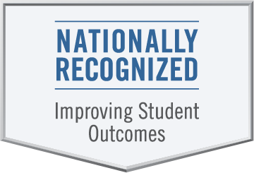 Nationally Recognized, Improving Student Outcomes